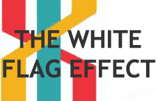 The White Flag Effect